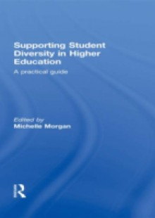Обложка книги  - Supporting Student Diversity in Higher Education