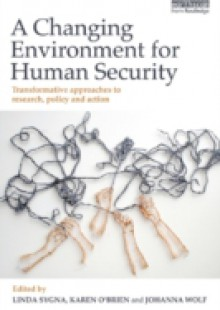 Обложка книги  - Changing Environment for Human Security