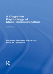 Обложка книги  - Cognitive Psychology of Mass Communication