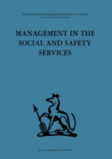 Обложка книги  - Management in the Social and Safety Services