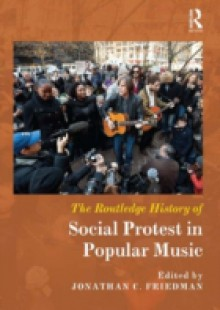 Обложка книги  - Routledge History of Social Protest in Popular Music