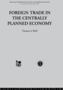 Обложка книги  - Foreign Trade in the Centrally Planned Economy