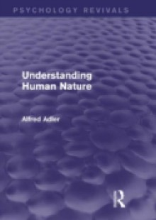 Обложка книги  - Understanding Human Nature (Psychology Revivals)