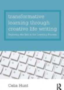 Обложка книги  - Transformative Learning through Creative Life Writing