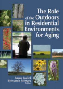 Обложка книги  - Role of the Outdoors in Residential Environments for Aging