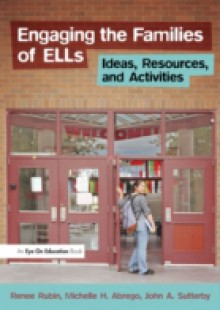 Обложка книги  - Engaging the Families of ELLs