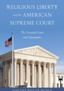 Обложка книги  - Religious Liberty and the American Supreme Court