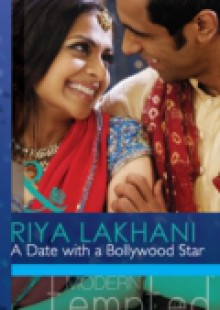 Обложка книги  - Date With A Bollywood Star (Mills & Boon Modern Tempted)