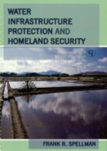 Обложка книги  - Water Infrastructure Protection and Homeland Security