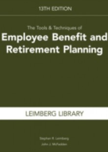 Обложка книги  - Tools & Techniques of Employee Benefit and Retirement Planning