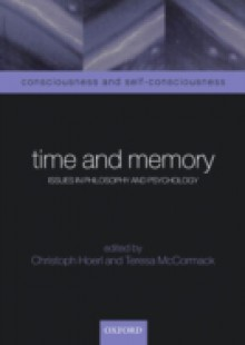 Обложка книги  - Time and Memory: Issues in Philosophy and Psychology