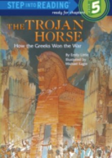 Обложка книги  - Trojan Horse: How the Greeks Won the War