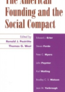 Обложка книги  - American Founding and the Social Compact