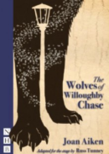 Обложка книги  - Wolves of Willougbhy Chase (stage version)