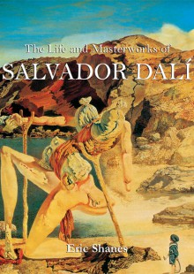 Обложка книги  - The Life and Masterworks of Salvador Dalí