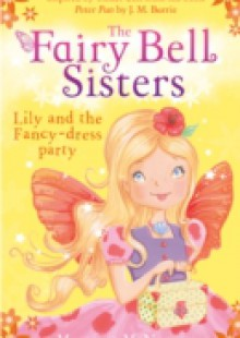 Обложка книги  - Fairy Bell Sisters: Lily and the Fancy-dress Party