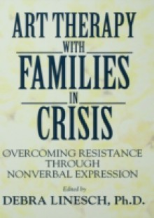 Обложка книги  - Art Therapy With Families In Crisis