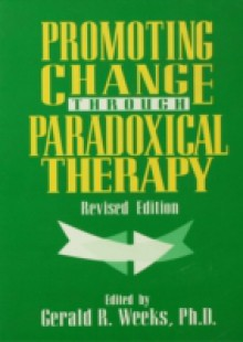 Обложка книги  - Promoting Change Through Paradoxical Therapy
