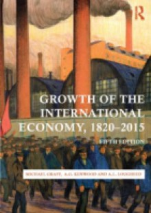 Обложка книги  - Growth of the International Economy, 1820-2015