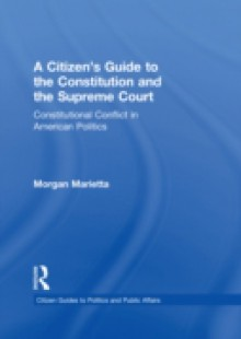 Обложка книги  - Citizen's Guide to the Constitution and the Supreme Court