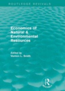 Обложка книги  - Economics of Natural & Environmental Resources (Routledge Revivals)