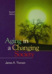 Обложка книги  - Aging in a Changing Society
