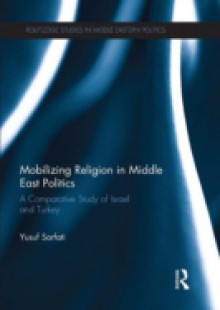 Обложка книги  - Mobilizing Religion in Middle East Politics