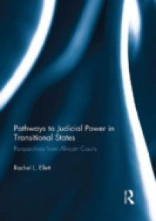 Обложка книги  - Pathways to Judicial Power in Transitional States