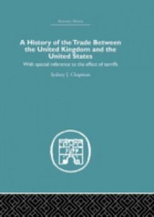 Обложка книги  - History of the Trade Between the United Kingdom and the United States
