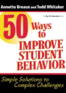 Обложка книги  - 50 Ways to Improve Student Behavior