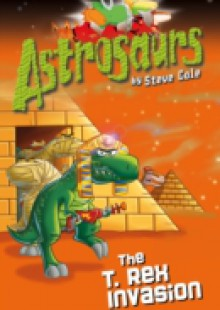 Обложка книги  - Astrosaurs 21: The T Rex Invasion
