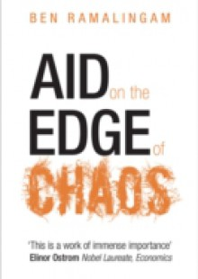 Обложка книги  - Aid on the Edge of Chaos: Rethinking International Cooperation in a Complex World