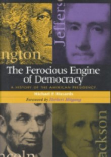 Обложка книги  - Ferocious Engine of Democracy
