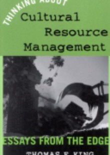 Обложка книги  - Thinking About Cultural Resource Management