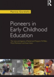 Обложка книги  - Pioneers in Early Childhood Education