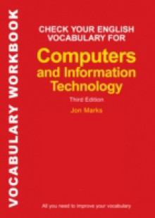 Обложка книги  - Check Your English Vocabulary for Computers and Information Technology