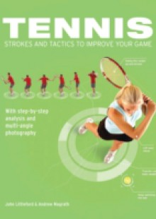 Обложка книги  - Tennis Strokes and Tactics to Improve Your Game