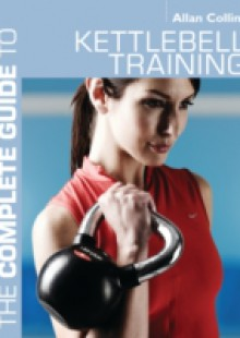 Обложка книги  - Complete Guide to Kettlebell Training