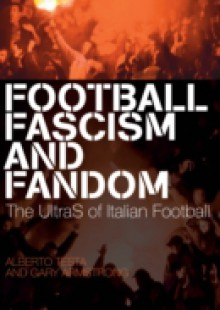 Обложка книги  - Football, Fascism and Fandom