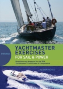 Обложка книги  - Yachtmaster Exercises for Sail and Power