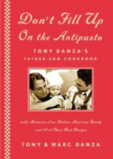 Обложка книги  - Don't Fill Up on the Antipasto