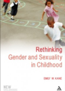Обложка книги  - Rethinking Gender and Sexuality in Childhood