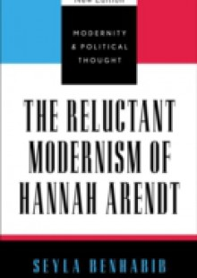 Обложка книги  - Reluctant Modernism of Hannah Arendt