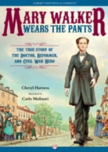 Обложка книги  - Mary Walker Wears the Pants