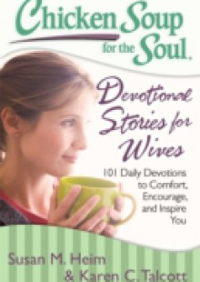 Обложка книги  - Chicken Soup for the Soul: Devotional Stories for Wives