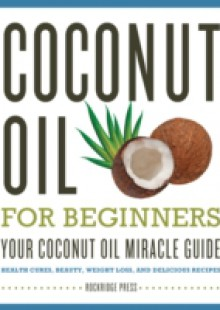 Обложка книги  - Coconut Oil for Beginners