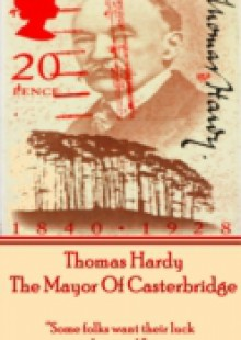 Обложка книги  - Mayor Of Casterbridge, By Thomas Hardy