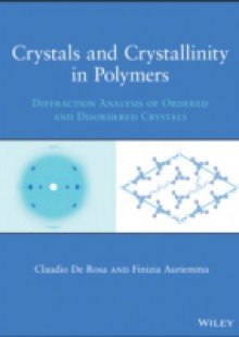 Обложка книги  - Crystals and Crystallinity in Polymers