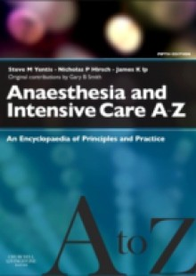 Обложка книги  - Anaesthesia and Intensive Care A-Z