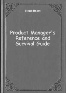 Обложка книги  - Product Manager's Reference and Survival Guide